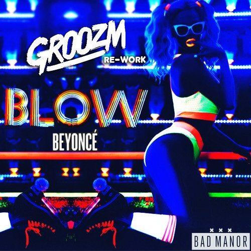 Beyonce Blow GROOZM