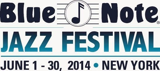 Blue Note Festival 2014