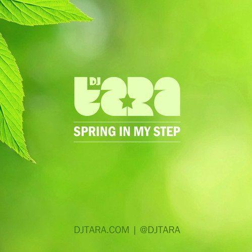DJ Tara Spring Mixtape