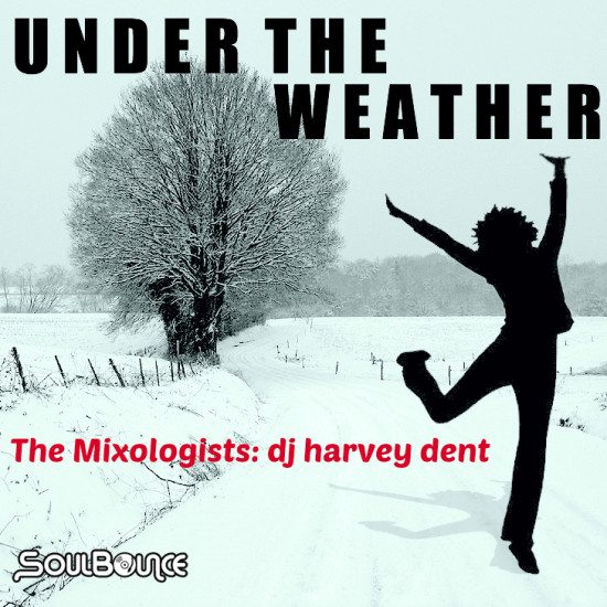 the-mixologists-dj-harvey-dent-under-the-weather-cover