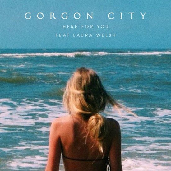 Gorgon City - Here For You - Cover