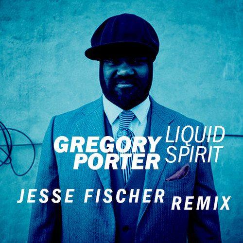 Gregory Porter LS Jesse Remix