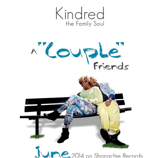 kindred-the-family-soul-a-couple-friends-promo