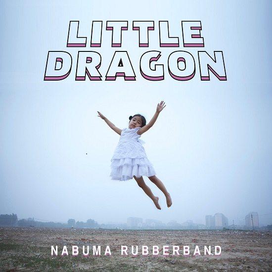 Little Dragon Nabuma Rubberband