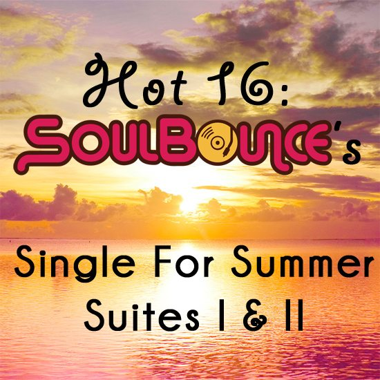 hot-16-soulbounces-single-for-summer-suites-I-and-II
