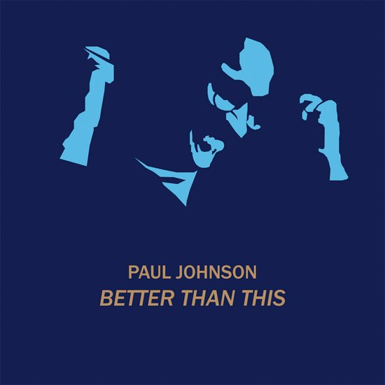 paul-johnson-better-than-this-ep-cover