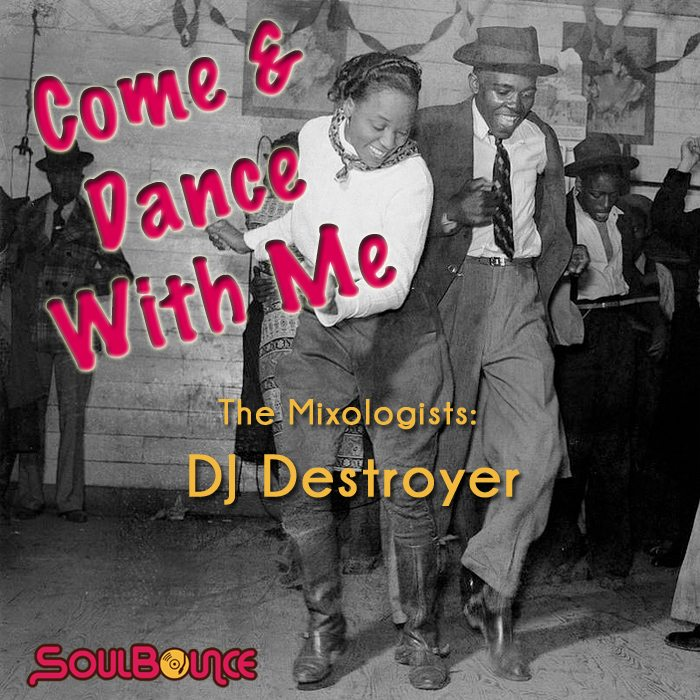 the-mixologists-dj-destroyer-come-and-dance-with-me