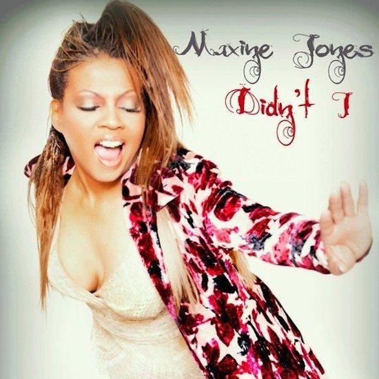 Maxine Jones Didn't I Single