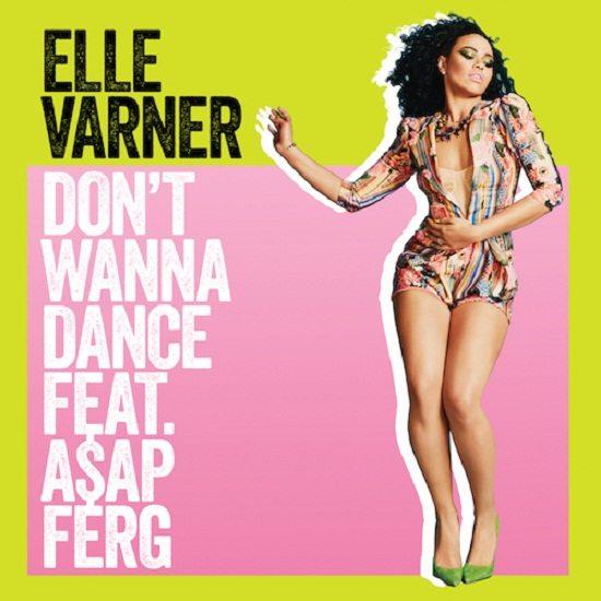 Elle Varner Dont Wanna Dance Cover