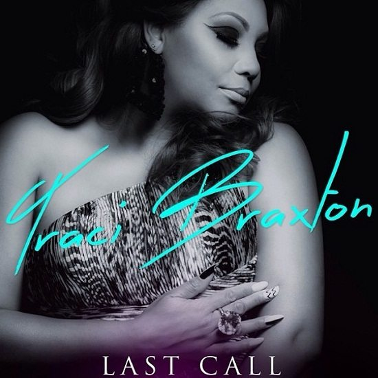 Traci Braxton Last Call Cover