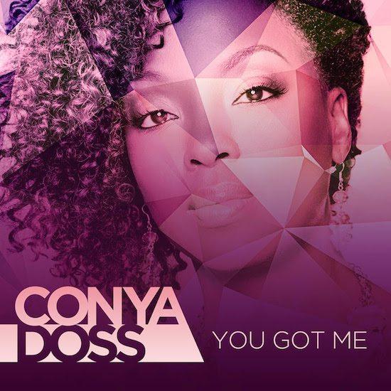conya-doss-you-got-me-550