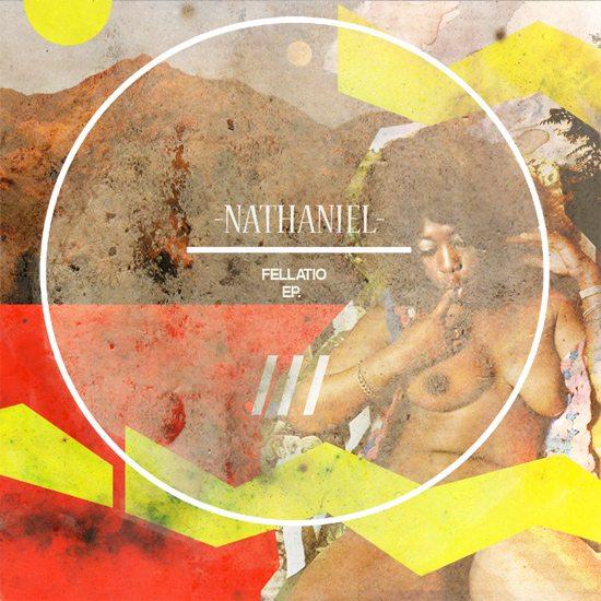 nathaniel-fellatio-cover