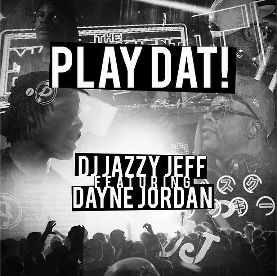DJ Jazzy Jeff Play Dat Cover