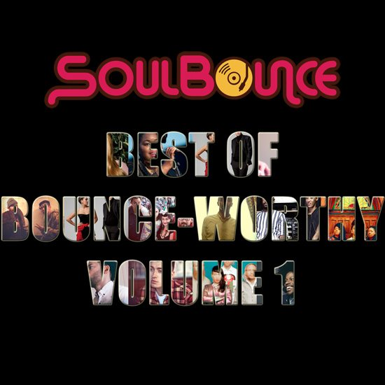 soulbounce-best-of-bounce-worthy-volume-1-cover