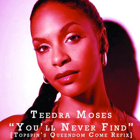 teedra-moses-youll-never-find-topspins-queendom-come-remix-cover