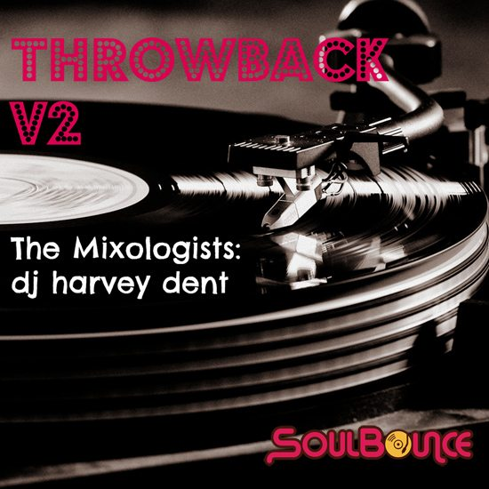 the-mixologists-dj-harvey-dent-throwback-v2-550