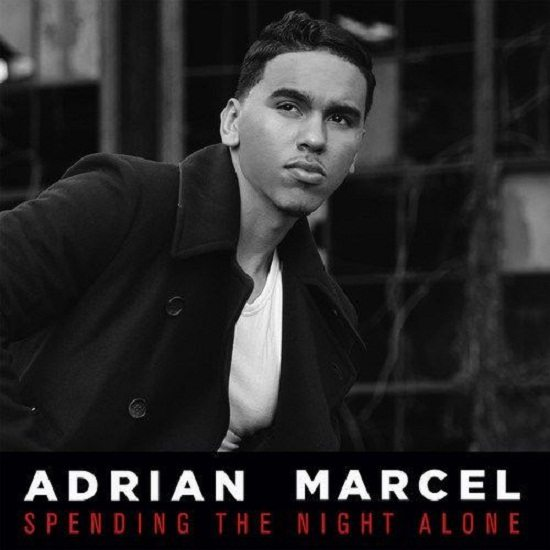 Adrian Marcel Spending the Night Alone Cover