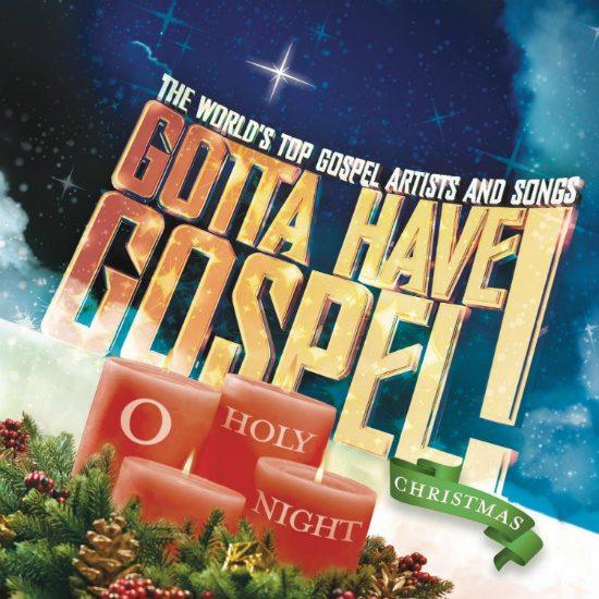 gotta-have-gospel-christmas-o-holy-night-cover