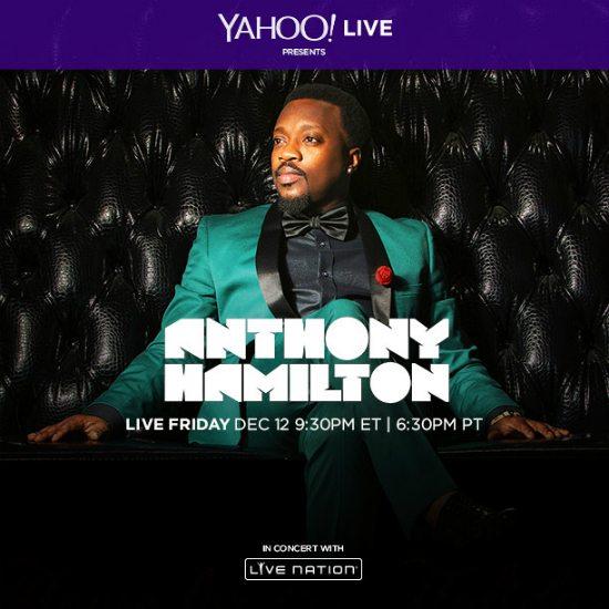 yahoo-live-anthony-hamilton-advance