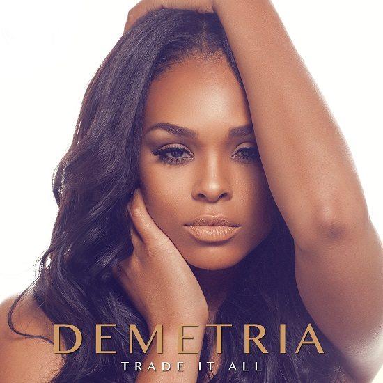 Demetria McKinney Trade It All Cover