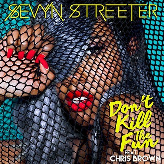 Sevyn Streeter Don't Kill The Fun Cover