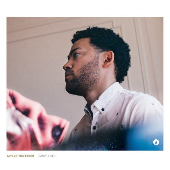 taylor-mcferrin-early-riser-album-cover