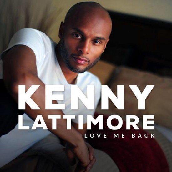 Kenny Lattimore Love Me Back Cover