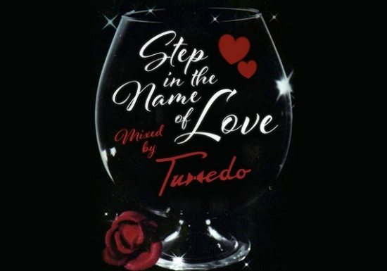 Tuxedo Step In The Name Of Love Mix Cover