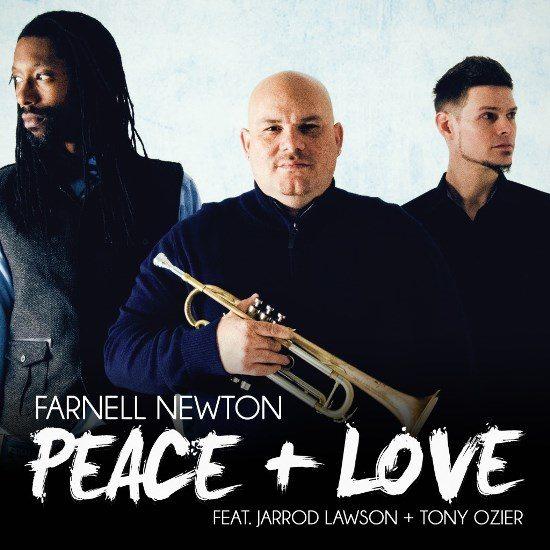 Farnell Newton_Jarrod Lawson_Tony Ozier_Peace+Love Cover Art