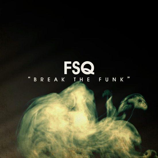 fsq-break-the-funk-cover