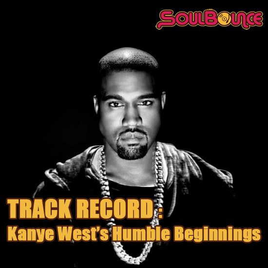 soulbounce-track-record-kanye-wests-humble-beginnings