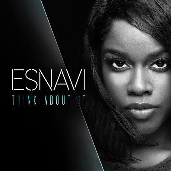 Esnavi_Think_About_It