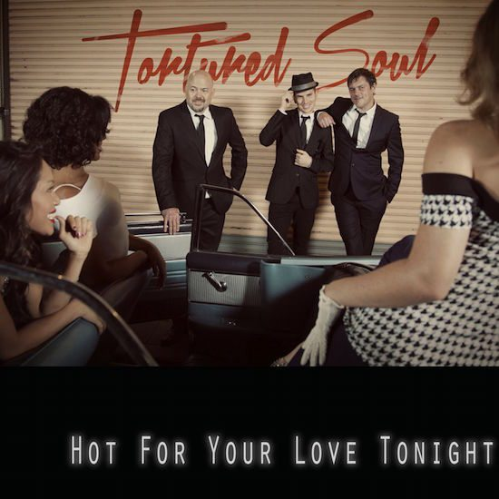 tortured-soul-hot-for-your-love