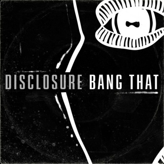 disclosure-bang-that-cover