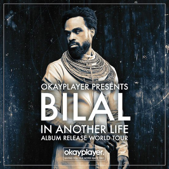Bilal-In-Another-Life-Tour