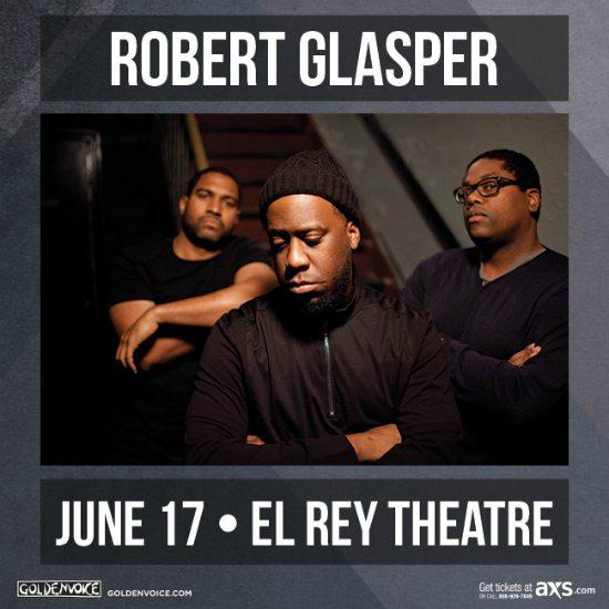 flyer-robert-glasper-trio-el-rey-theatre
