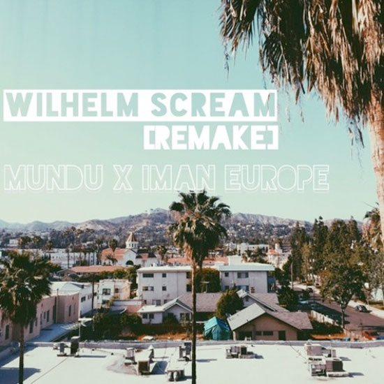 iman-europe-mundu-wilhelm-scream-remake-cover