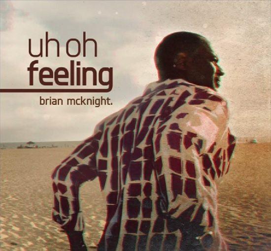 Brian-McKnight-Uh-Oh-Feeling