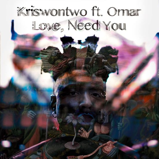 Kriswontwo-Omar-Love-Need-You-Art