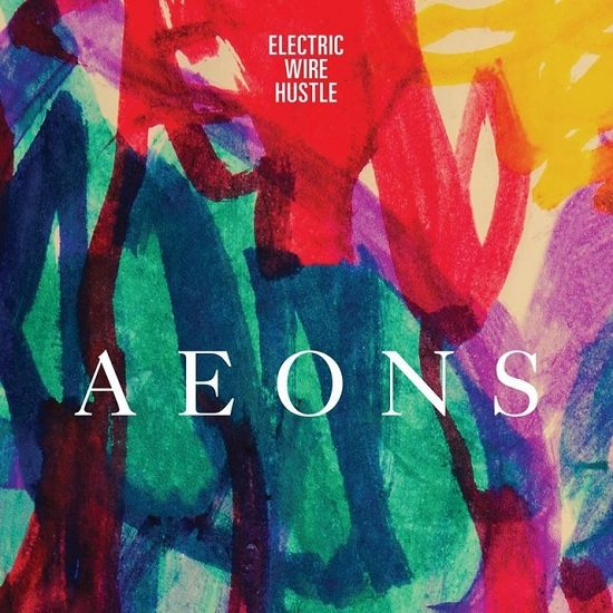 electric-wire-hustle-aeons
