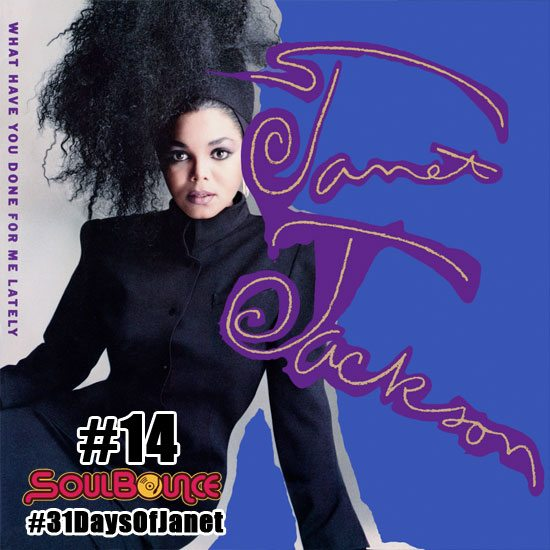 soulbounce-31-days-of-janet-jackson-14-what-have-you-done-for-me-lately