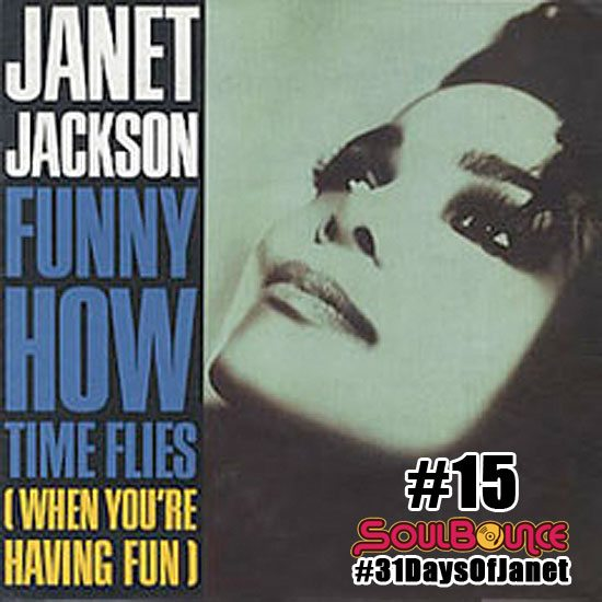 soulbounce-31-days-of-janet-jackson-15-funny-how-time-flies-when-youre-having-fun