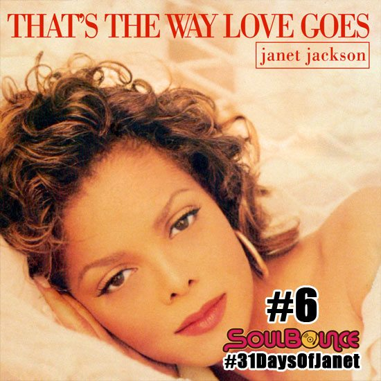 soulbounce-31-days-of-janet-jackson-6-thats-the-way-love-goes