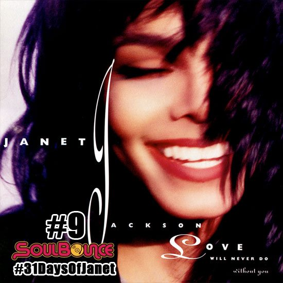 soulbounce-31-days-of-janet-jackson-9-love-will-never-do-without-you