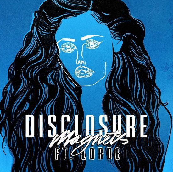 disclosure-lorde-magnets-single