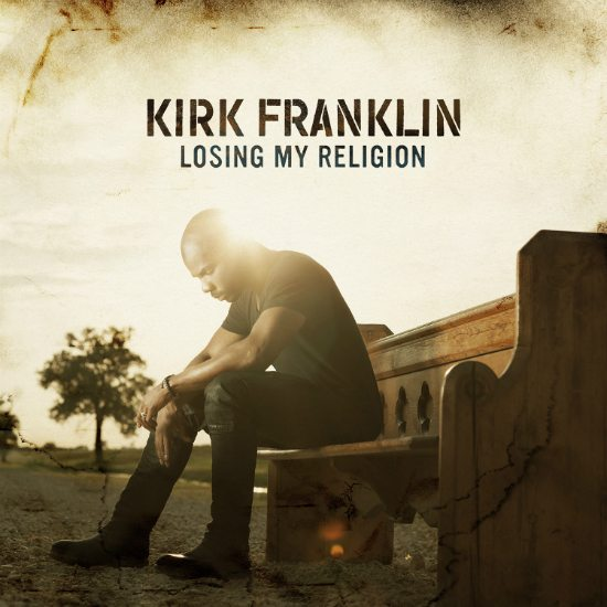 kirk-franklin-losing-my-religion-cover