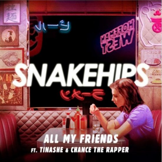 snakehips-all-my-friends-single-2015