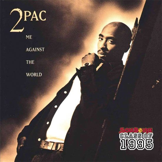 soulbounce-class-of-1995-2pac-me-against-the-world