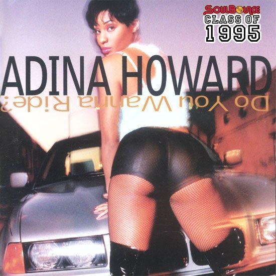 soulbounce-class-of-1995-adina-howard-do-you-wanna-ride