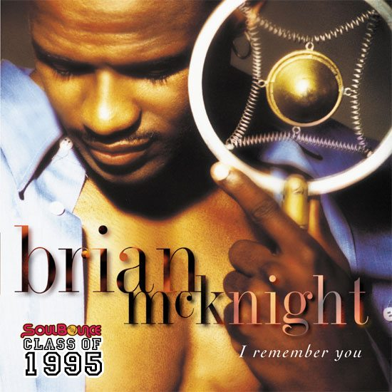 soulbounce-class-of-1995-brian-mcknight-i-remember-you